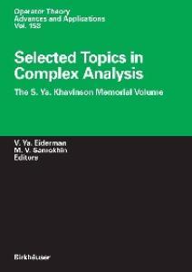 Selected Topics in Complex Analysis: The S. Ya. Khavinson Memorial Volume