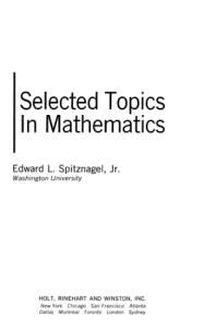 Selected topics in mathematics