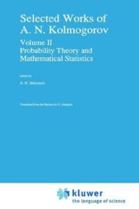 Selected works. - Probability theory and mathematical statistics