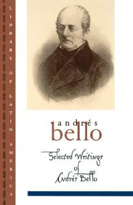 Selected Writings of Andres Bello (Library of Latin America)