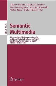 Semantic Multimedia - SAMT 2010