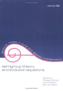Semigroup Theory and Evolution Equations