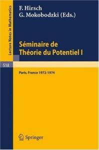 Seminaire de Theorie du Potentiel Paris 1972-1974