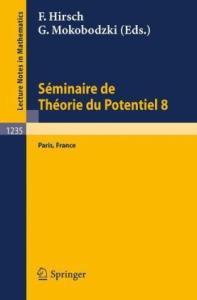 Seminaire de Theorie du Potentiel Paris No 8