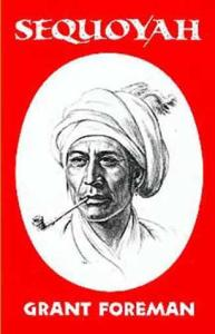 Sequoyah (Civilization of the American Indian Series, Vol 16)