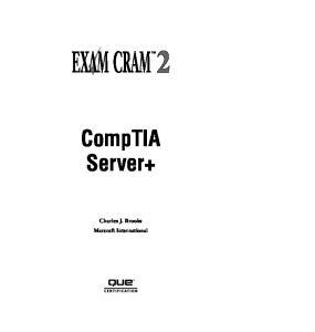 Server+ Certification Exam Cram 2 (Exam SKO-002)