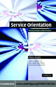 Service Orientation: Winning Strategies and Best Practices