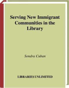 Serving New Immigrant Communities in the Library