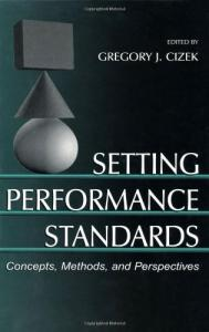 Setting performance standards: concepts, methods, and perspectives