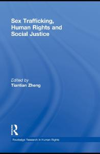 Sex Trafficking, Human Rights, and Social Justice