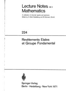 SGA 1 : Revetements etales et Groupe fondamental (Etale coverings and the fundamental group)
