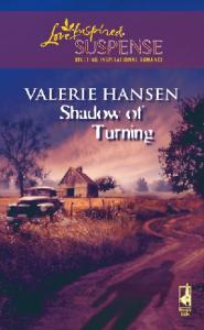 Shadow of Turning (Steeple Hill Love Inspired Suspense #57)