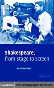 Shakespeare, from Stage to Screen