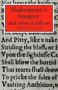 Shakespeare's Imagery and What it Tells Us