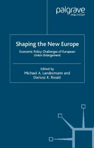 Shaping the New Europe: Economic Policy Challenges of EU Enlargement