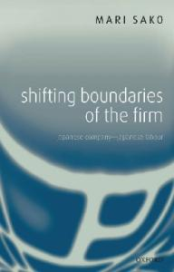 Shifting Boundaries of the Firm: Japanese Company - Japanese Labour