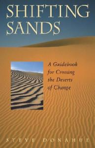 Shifting Sands: A Guidebook for Crossing the Deserts of Change