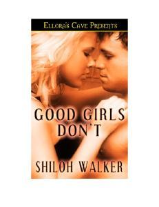 Shiloh Walker - Good Girls Don't