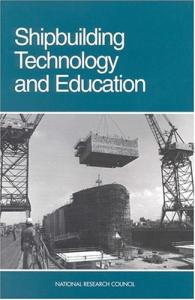 Shipbuilding Technology and Education