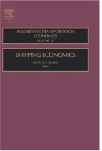 Shipping Economics (Research in Transportation Economics)
