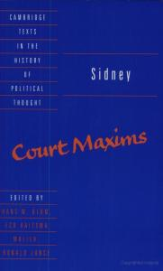 Sidney: Court Maxims (Cambridge Texts in the History of Political Thought)