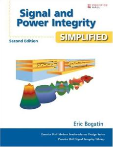 Signal and Power Integrity - Simplified (2nd Edition)