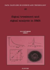 Signal Treatment and Signal Analysis in NMR (Data Handling in Science and Technology)