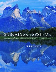 Signals and Systems: Analysis Using Transform Methods & MATLAB, 2nd Edition