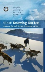SIKU: Knowing Our Ice: Documenting Inuit Sea Ice Knowledge and Use