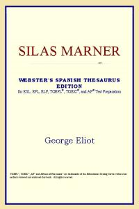 Silas Marner (Webster's Spanish Thesaurus Edition)