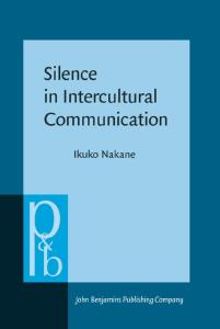 Silence in Intercultural Communication: Perceptions and performance (Pragmatics and Beyond New Series, Volume 166)