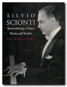 Silvio Scionti: Remembering a Master Pianist and Teacher