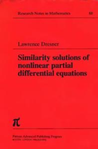 Similarity solutions of nonlinear partial differential equations