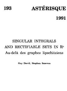 Singular integrals and rectifiable sets in Rn: Au-delà des graphes lipschitziens (Astérisque)