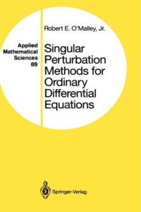 Singular perturbation methods for ordinary differential equations
