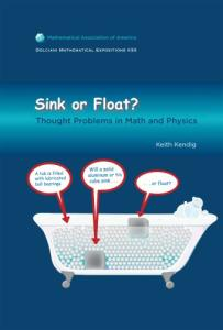 Sink or Float: Thought Problems in Math and Physics