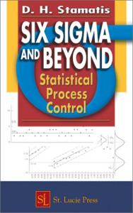 Six Sigma and Beyond: Statistical Process Control (Vol. 4)