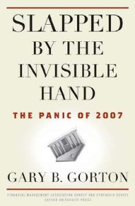 Slapped by the Invisible Hand: The Panic of 2007 (Financial Management Association Survey and Synthesis)