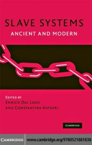 Slave Systems: Ancient and Modern