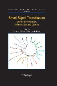 Smad Signal Transduction: Smads in Proliferation, Differentiation and Disease (Proteins and Cell Regulation)
