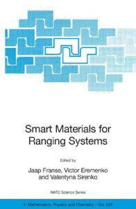 Smart Materials for Ranging Systems (NATO Science Series II: Mathematics, Physics and Chemistry)