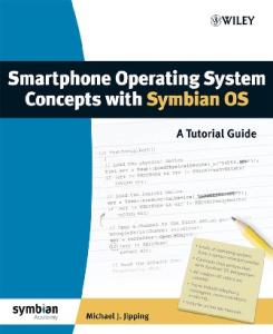 Smartphone Operating System Concepts with Symbian OS: A Tutorial Guide