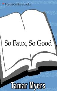 So Faux, So Good (A Den of Antiquity Mystery)