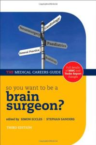 So You Want to be a Brain Surgeon? (3rd Edition)