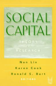 Social Capital: Theory and Research (Sociology and Economics)
