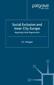 Social Exclusion and Inner City Europe: Regulating Urban Regeneration