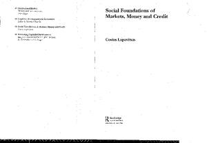 Social Foundations of Markets, Money, and Credit (Routledge Frontiers of Political Economy, 49)