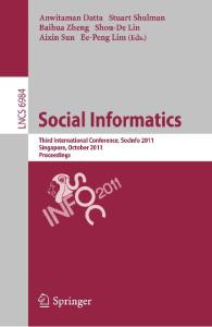Social Informatics. Third International Conference SocInfo 2011 Proceedings (Lecture Notes in Computer Science)