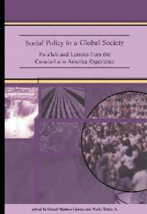 Social Policy in a Global Society: Parallels and Lessons from the Canada-Latin America Experience (Focus Series)