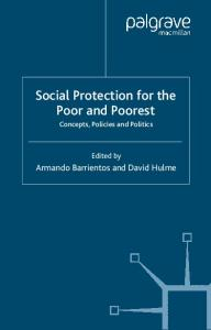 Social Protection for the Poor and Poorest: Risk, Needs and Rights